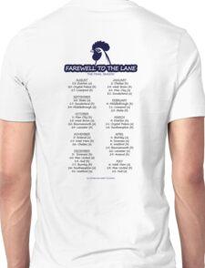 Farewell to the Lane - Tottenham 2016/17 Fixture List Unisex T-Shirt