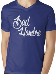 Bad Hombre Mens V-Neck T-Shirt