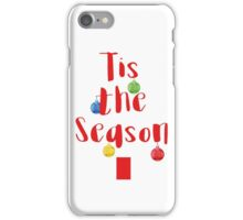Tis The Season Tree iPhone Case/Skin