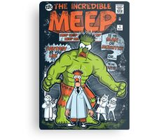 Incredible Meep Metal Print