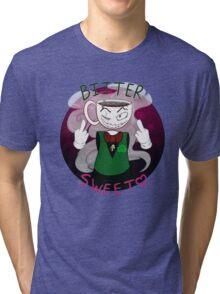Bitter Sweet Tri-blend T-Shirt