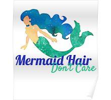 Mermaid Hair Don't Care Watercolor  Poster
