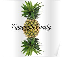 Pineapple candy Poster