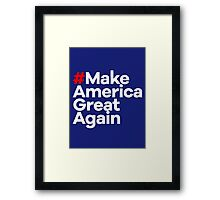 # Make America Great Again Framed Print