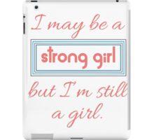 Still a Girl iPad Case/Skin