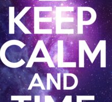 Keep calm and time travel Sticker