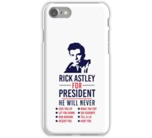 Rick Astley For President iPhone Case/Skin
