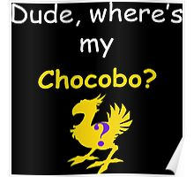 Dude, Where's My Chocobo? Poster