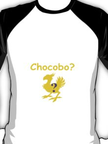 Dude, Where's My Chocobo? T-Shirt