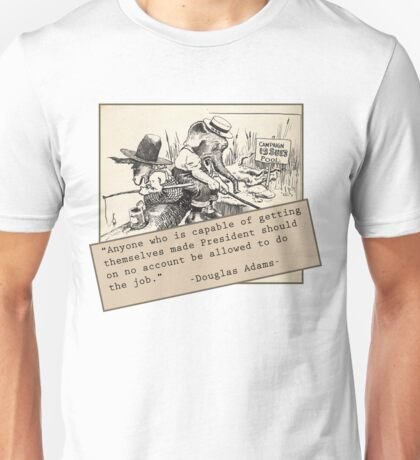 Douglas Adams on the Presidency Unisex T-Shirt