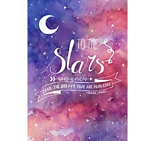 To the stars ACOMAF Quote Photographic Print