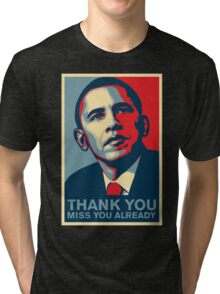Obama - Thank You, Miss You Already Tri-blend T-Shirt