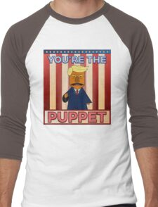 No puppet.  Men's Baseball ¾ T-Shirt