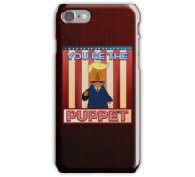 No puppet.  iPhone Case/Skin