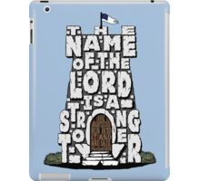 Strong Tower- Proverbs 18:10 iPad Case/Skin