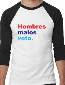 hombres malos voto bad hombres vote Men's Baseball ¾ T-Shirt