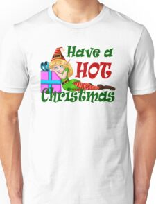 Elf Girl Have a HOT Christmas Unisex T-Shirt