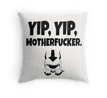 yip, yip motherfucker Throw Pillow