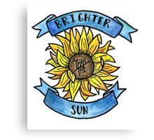 Brighter than the Sun  Canvas Print