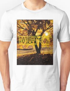 MERT SHIRT 3 T-Shirt