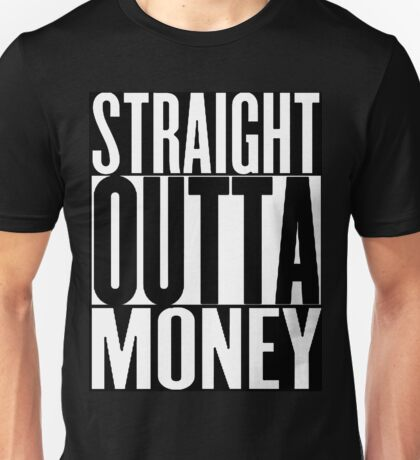 STRAIGHT OUT OF MONEY COMPTON SHIRT Unisex T-Shirt
