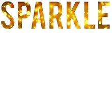 I Dont Sweat I Sparkle by mralan
