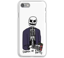 Death of a Party iPhone Case/Skin