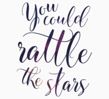 You could rattle the stars - Sarah J Maas Kids Tee
