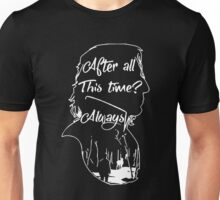 After All This Time Always Shirt Hoodie Unisex T-Shirt