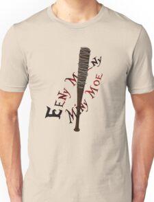 Eeny Meeny Miny Moe Unisex T-Shirt
