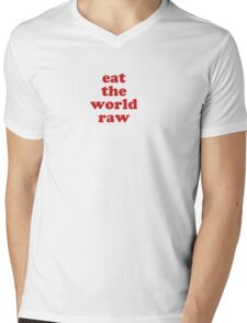 EAT THE WORLD RAW Mens V-Neck T-Shirt