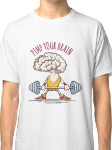 Pimp Your Brain Classic T-Shirt
