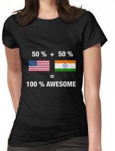 Half Indian Half American 100% India Womens Fitted T-Shirt