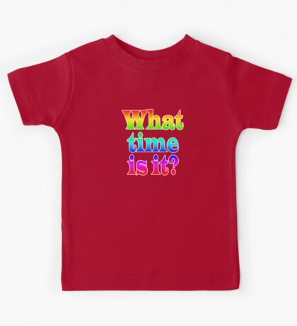 Fun Clock - What Time Is It? Kids Tee