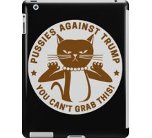You Can't Grab This iPad Case/Skin