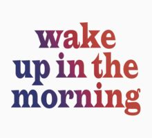 Clock - Wake Up In The Morning Kids Tee