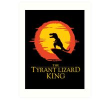 The Tyrant Lizard King  Art Print
