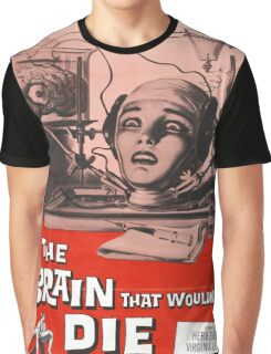 The Brain that Wouldn't Die vintage poster Graphic T-Shirt