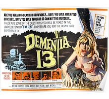 Dementia 13 Classic Horror Movie Poster Poster