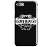 Drive - Beer T shirts, Hoodie... iPhone Case/Skin