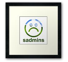 sadmins Framed Print