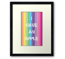 I have an Apple Framed Print