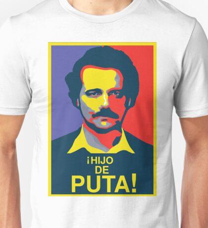 PABLO ESCOBAR - HIJO DE PUTA! Unisex T-Shirt