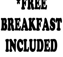 Free Breakfast Included by luigi2be