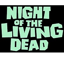 Night of the Living Dead logo Photographic Print