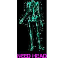 Need Head Photographic Print
