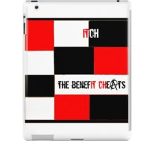 The Benefit Cheats - ITCH iPad Case/Skin