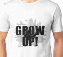 I will never grow up Unisex T-Shirt