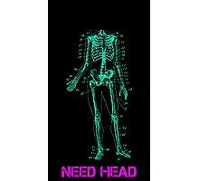 Need Head - Sticker + Photographic Print