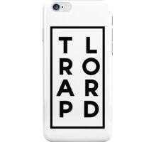 Trap Lord [black] iPhone Case/Skin